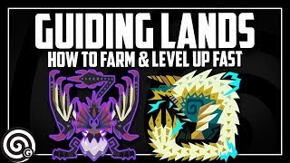 GUIDING LANDS GUIDE - Mechanics & Tips for Grinding Master Rank | MHW Iceborne