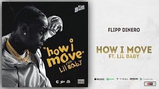 Flipp Dinero - How I Move Ft. Lil Baby (Love For Guala)