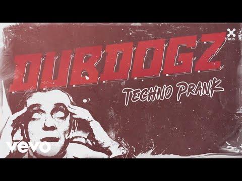 Dubdogz - Techno Prank (Pseudo Video)