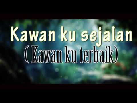 Our Streets - Kawan Sejalan (lyric)