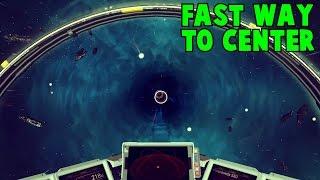 How to reach the center faster No Man Sky