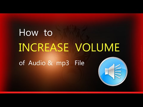 How to Increase  Volume of an audio file with Same Quality (tips and tricks)!!! 100% working