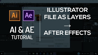 Import Illustrator file (.ai) as Layers to After Effects | Tutorial