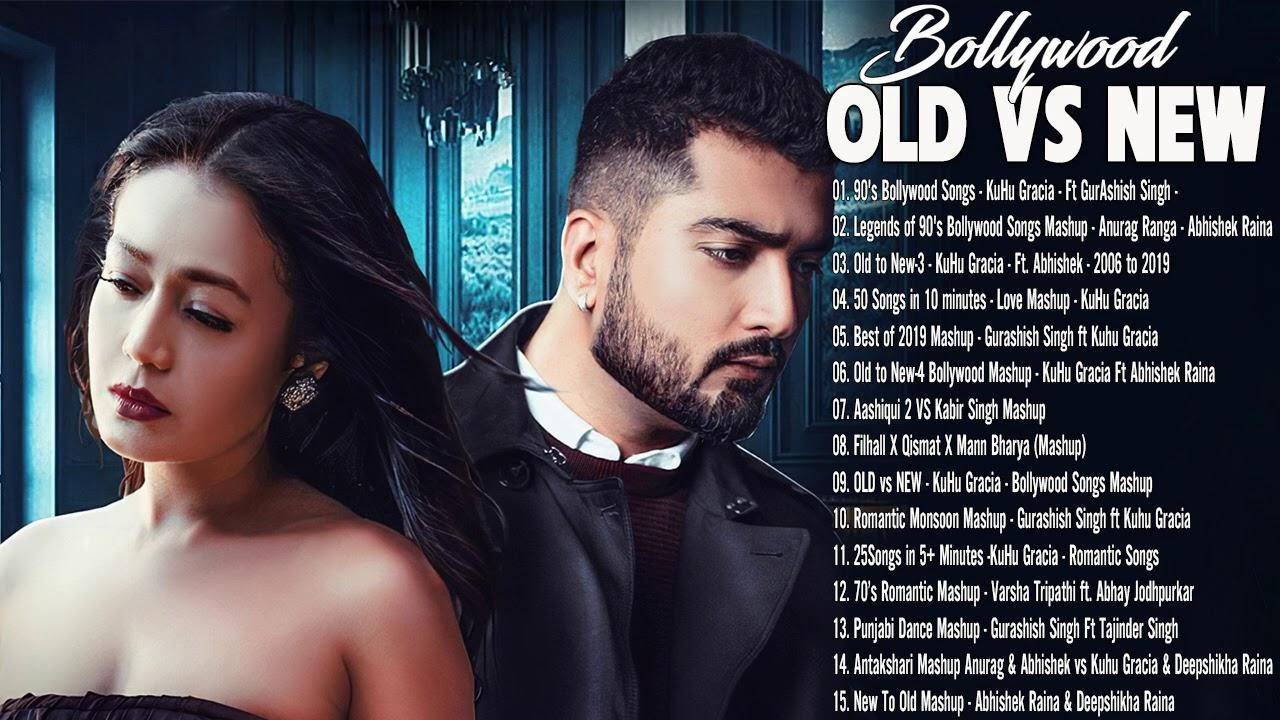 New Hindi Songs 2021 - Old Vs New Bollywood Mashup Songs 2021 - Hindi Bollywood Romantic Songs