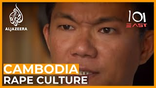 It's a Man's World: Cambodia's Rape Culture | 101 East