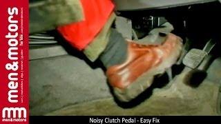 Noisy Clutch Pedal - Easy Fix