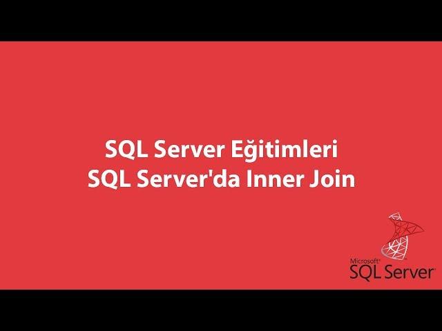 SQL Server'da Inner Join