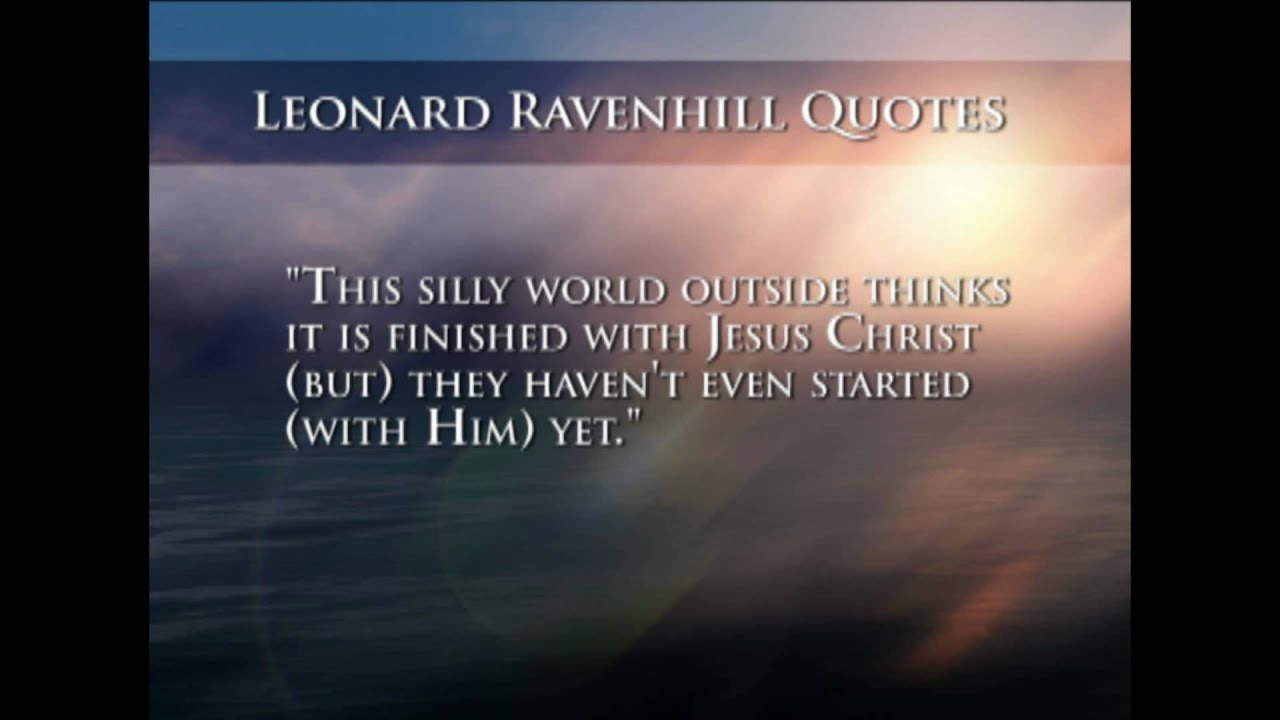 Quotes From Leonard Ravenhill Youtube