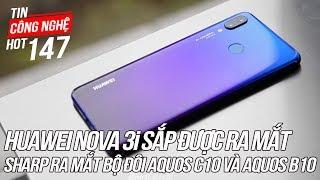 Huawei Nova 3i sắp được ra mắt tại Việt Nam | Tin Công Nghệ Hot Số 147