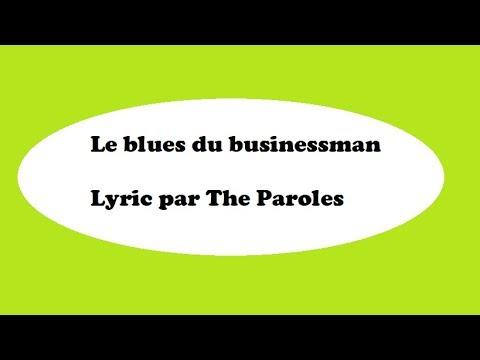 Le blues du Businessman Starmania,Claude Dubois Lyric/Paroles