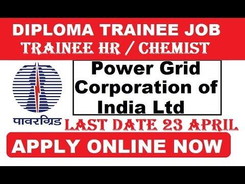 POWER GRID DIPLOMA TRAINEE & HR TRAINEE Recruitment 2018 | Apply Online | 54 Job Vacancies