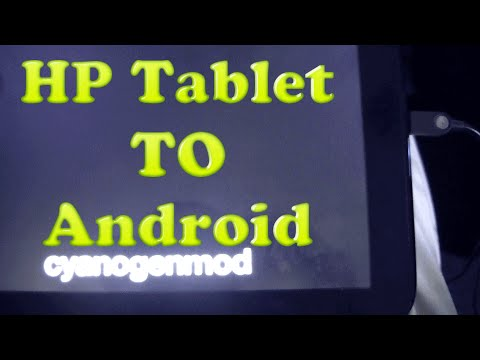 I Converted My HP Tablet To Android