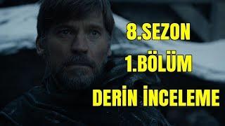 Game Of Thrones 8.Sezon 1.Bölüm İnceleme // Teoriler ve Detaylar
