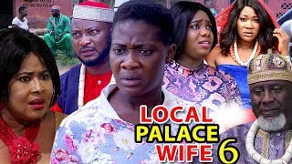 LOCAL PALACE WIFE SEASON 6 - Mercy Johnson | New Movie | 2019 Latest Nigerian Nollywood Movie