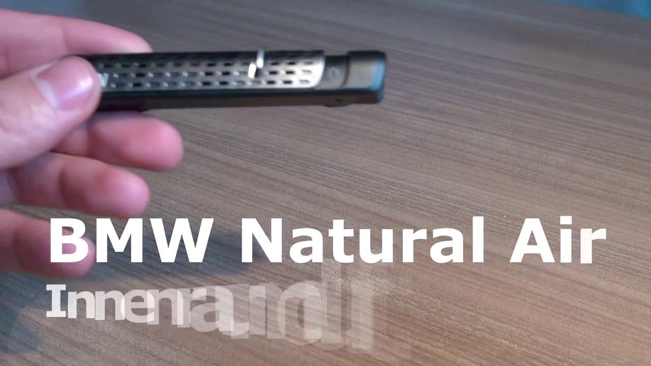 Bmw Natural Air Innenraumduft Air Freshener Review Anbringung 3er