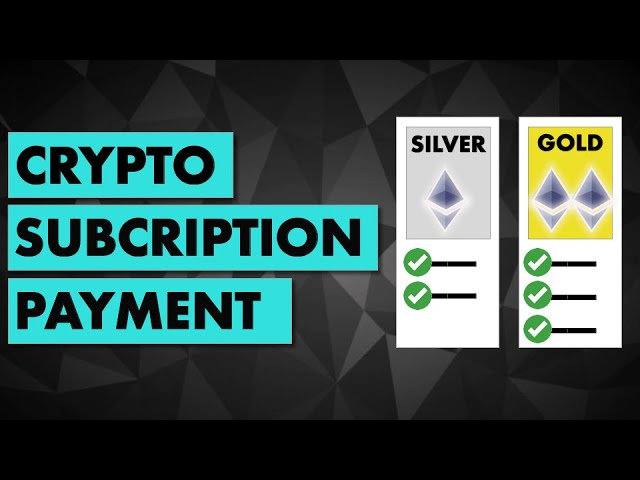 Code a Subscription Payment for Crypto with Solidity