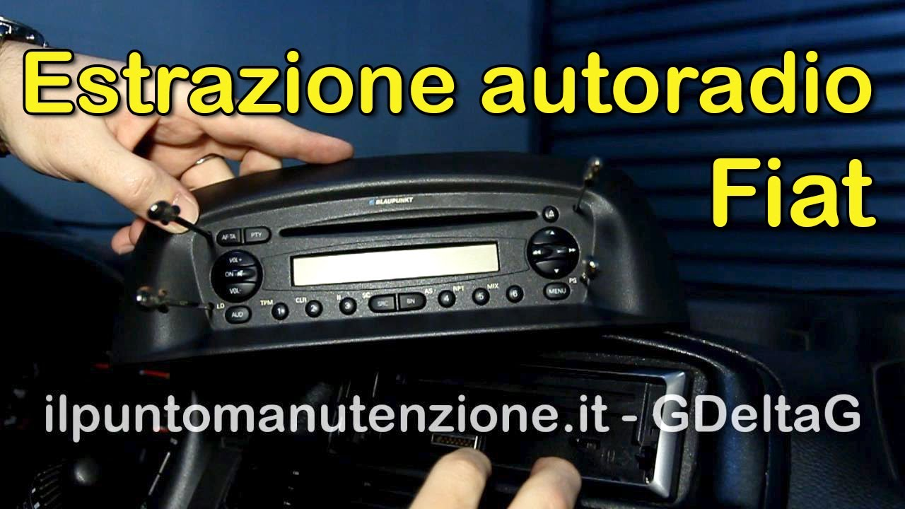estrazione autoradio originale fiat blaupunkt youtube. Black Bedroom Furniture Sets. Home Design Ideas