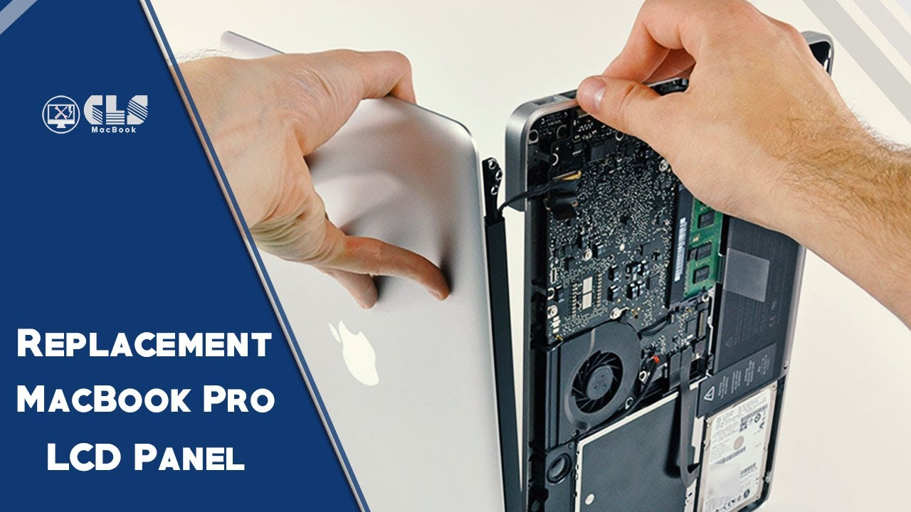 How to replacement MacBook Pro LCD Panel