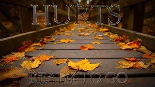 Hurts - Ready to go (Lyric Video)