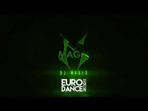 EURO DANCE FOREVER PART 2 - DJ MAGIX - 2000'S EURO MEGAMIX