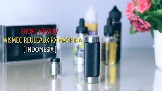 Short Review Wismec Reuleaux RX Machina
