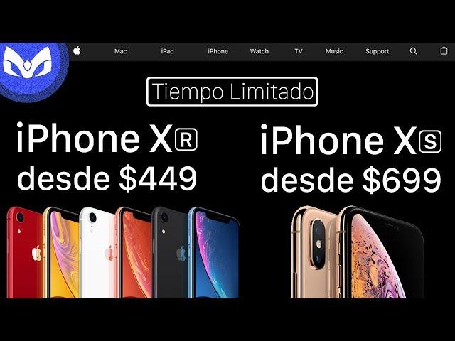 iPhone XR $449 y iPhone XS $699 MAS BARATOS EN APPLE - EXPLICADO