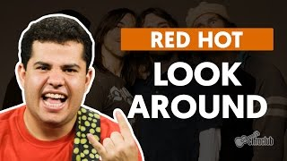 Look Around Red Hot Chili Peppers Aula De Guitarra