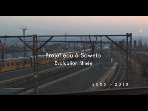 Projet Eau à Soweto | 2005 - 2010 | Évaluation filmée