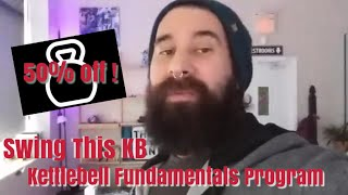50 % off Swing This KB Kettlebell Fundamentals Learning Program