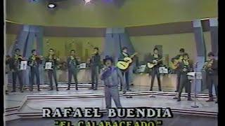 """RAFAEL BUENDIA - """"EL CALABACEADO"""" - AUTOR: RAFAEL BUENDIA"""