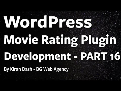 WordPress Movie Rating Plugin Development From Scratch - PART 16 - Set Transient