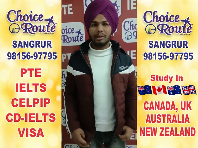Congratulation Hardeep Singh - Choice Route is the Best PTE and IELTS institute in Sangrur City.
