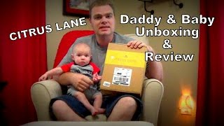 Daddy & Baby Citrus Lane Unboxing & Review