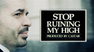 Stop Ruining My High   NJE ft. Florelie Escano [Official Music Video]
