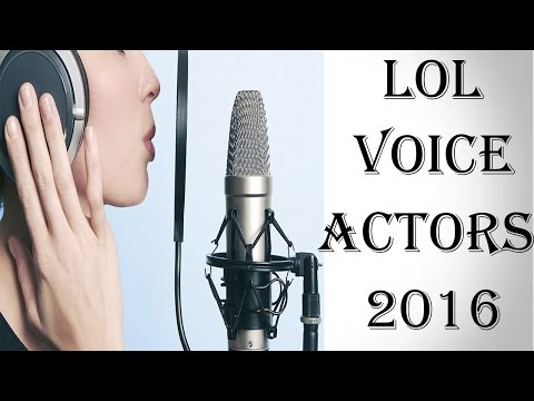League of Legends Voice actors edition 2016