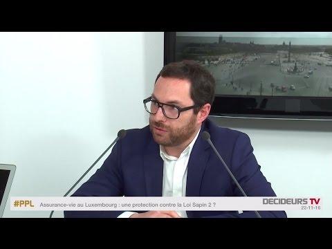 Assurance-vie au Luxembourg : une protection contre la Loi Sapin 2 ?