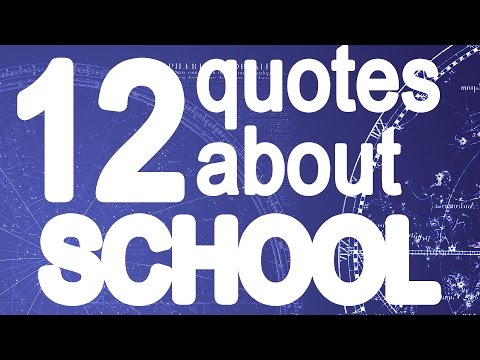 12 Quotes about school  – Motivational quotes about education – Quotes about education