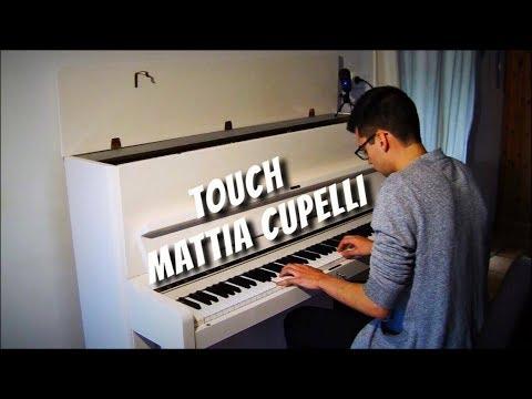 Touch - Mattia Cupelli (piano cover)