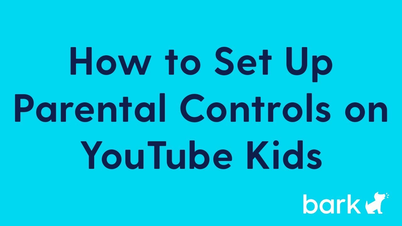 Youtube Kids How To Set Up Parental Controls Youtube