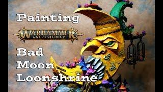 Painting the Age of Sigmar Gloomspite Loonshrine