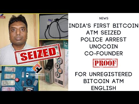India's first Bitcoin ATM seized Police Arrest Unocoin Co-Founder - English