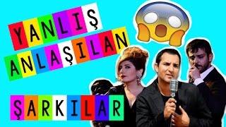 YANLIŞ ANLAŞILAN TÜRKÇE ŞARKILAR | MISUNDERSTOOD FAMOUS TURKISH SONGS