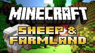 Minecraft: Farmland & Sheep Update! | iJevin