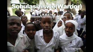 SobulasizisweWarrior - adzido(Traditional Songs & Dances From Africa[#1])