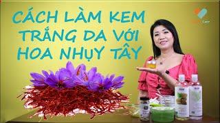 CÁCH LÀM KEM TRẮNG DA VỚI HOA NHỤY TÂY// Skin Lightening with Saffron - Reduce Hyperpigmentation