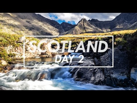 Scotland Day 2 - The Fairy Pools, Isle of Skye