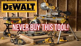 NEVER BUY THIS DEWALT TOOL!