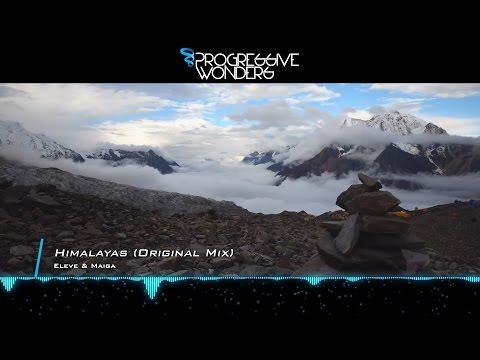 Eleve & Maiga - Himalayas (Original Mix) [Music Video] [Midnight Coast]