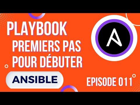 ANSIBLE - 11. PLAYBOOK : PREMIERS PAS ET OPTIONS