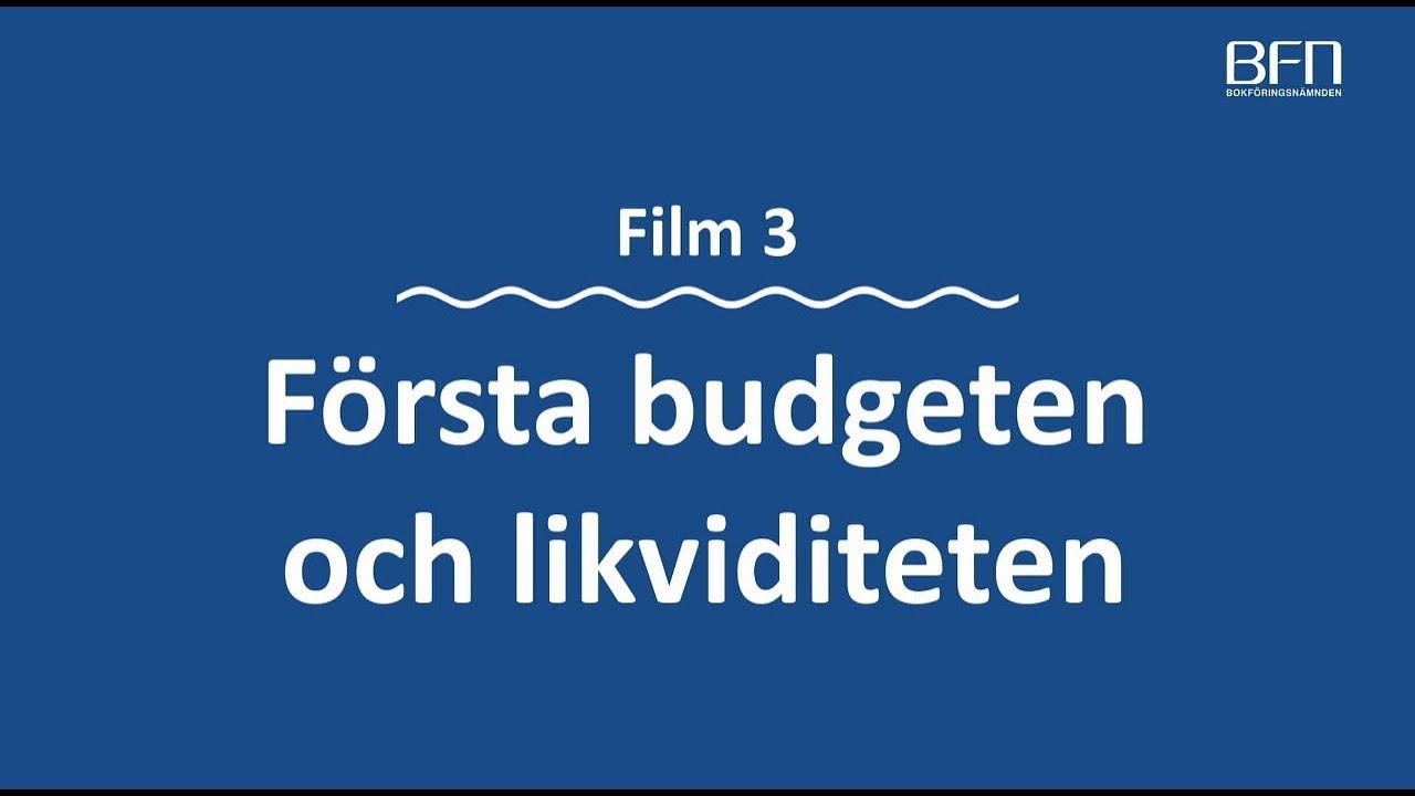 Första budgeten och likviditeten – en film i Bokföringsnämndens serie 13 filmer om bokföring